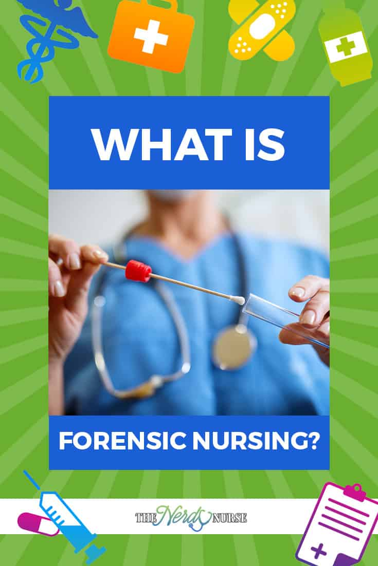 What is Forensic Nursing?