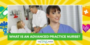 What is an Advanced Practice Nurse?