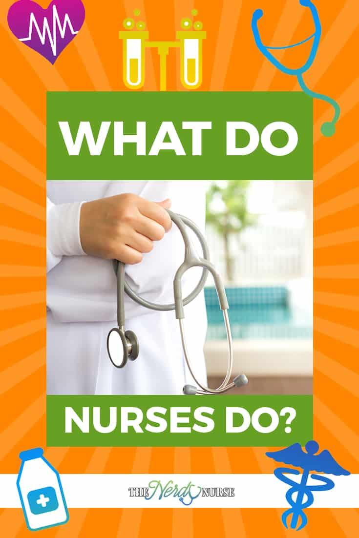 what-do-nurses-do