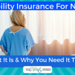 Disability Insurance For Nurses – What It Is & Why You Need It Today