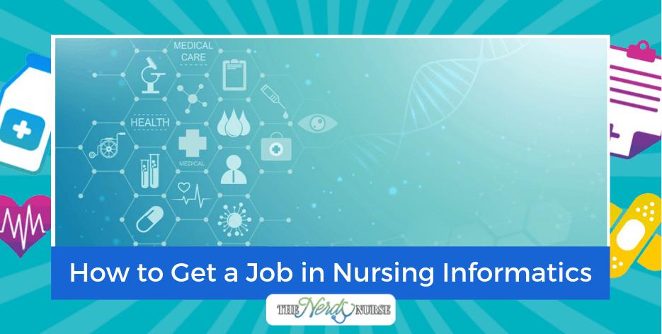 How to Get a Job in Nursing Informatics