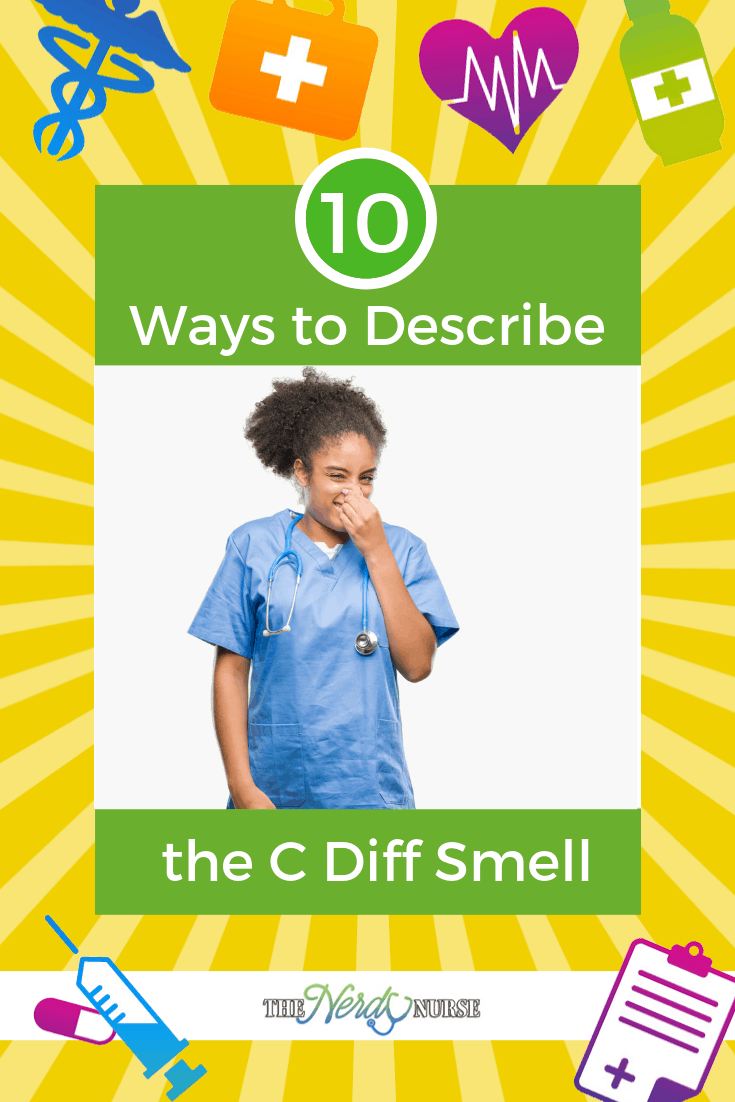 10 Ways to Describe the C Diff Smell