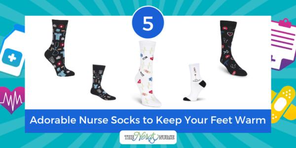 5 Adorable Nurse Socks to Keep Your Feet Warm
