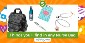 5 Things you'll find in any Nurse Bag