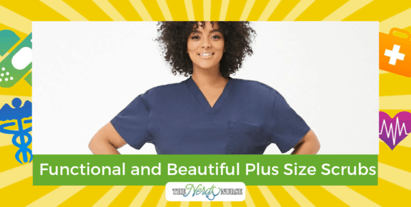 Plus Size Scrubs that are Functional and Beautiful