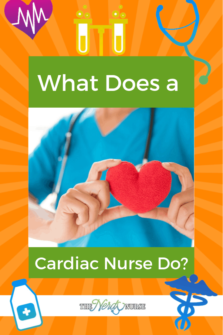 What Does a Cardiac Nurse Do? Find out if being a cardiac nurse is right for you. #nurse #nurses #nursing #thenerdynurse #cardiac #nursespeciality #career