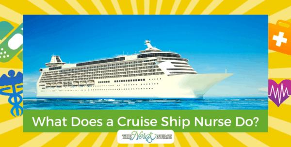 What Does a Cruise Ship Nurse Do?