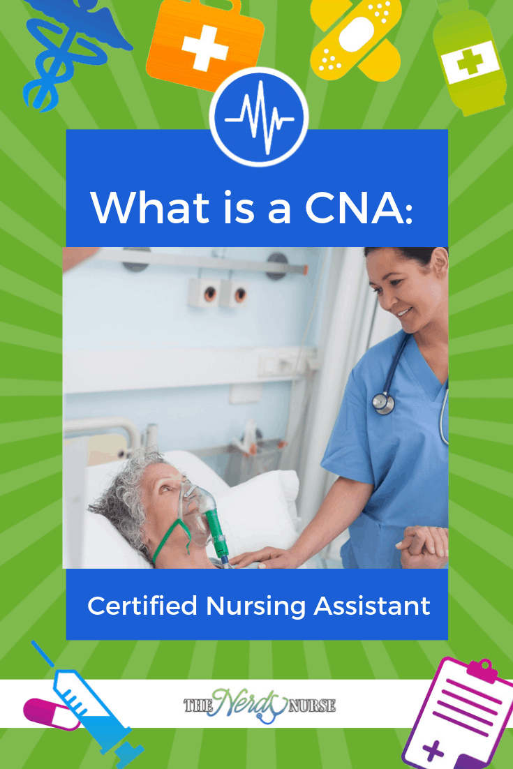 What is a CNA: Certified Nursing Assistant