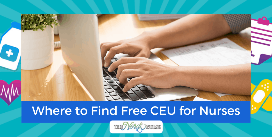 Where to Find Free CEU for Nurses