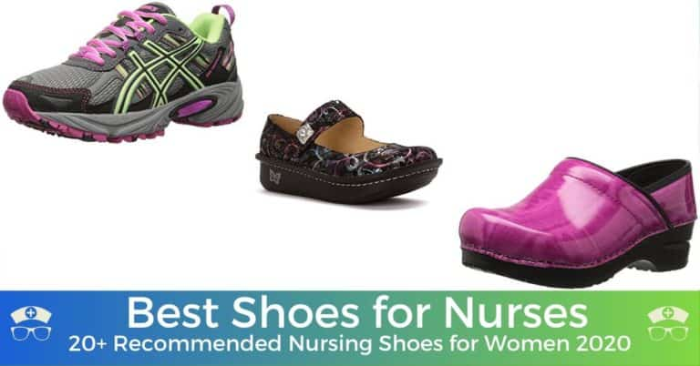 Best Shoes for Nurses - 20+ Recommended Nursing Shoes for Women 2020