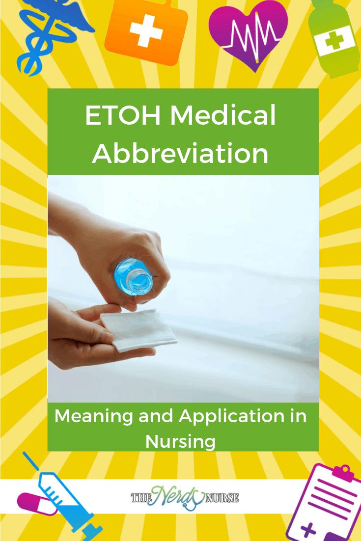 ETOH Medical Abbreviation - ETOH Meaning and Application in Nursing. #thenerdynurse #nurse #nurses #ETOH #medicalterms #abbreviation #alcohol