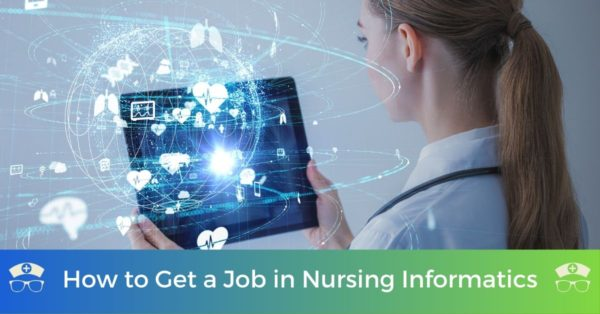 How to Get a Job in Nursing Informatics