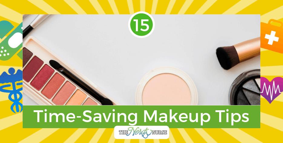 15 Time-Saving Makeup Tips All Female Nurses Need