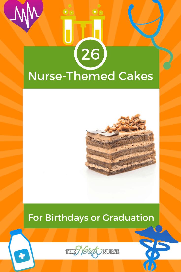 26 Creative Nurse-Themed Cakes For Birthdays or Graduation #thenerdynurse #nurse #nurses #nursecake #nursegraduation #graduation #birthday #cake