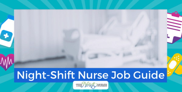 Night-Shift Nurse Job Guide