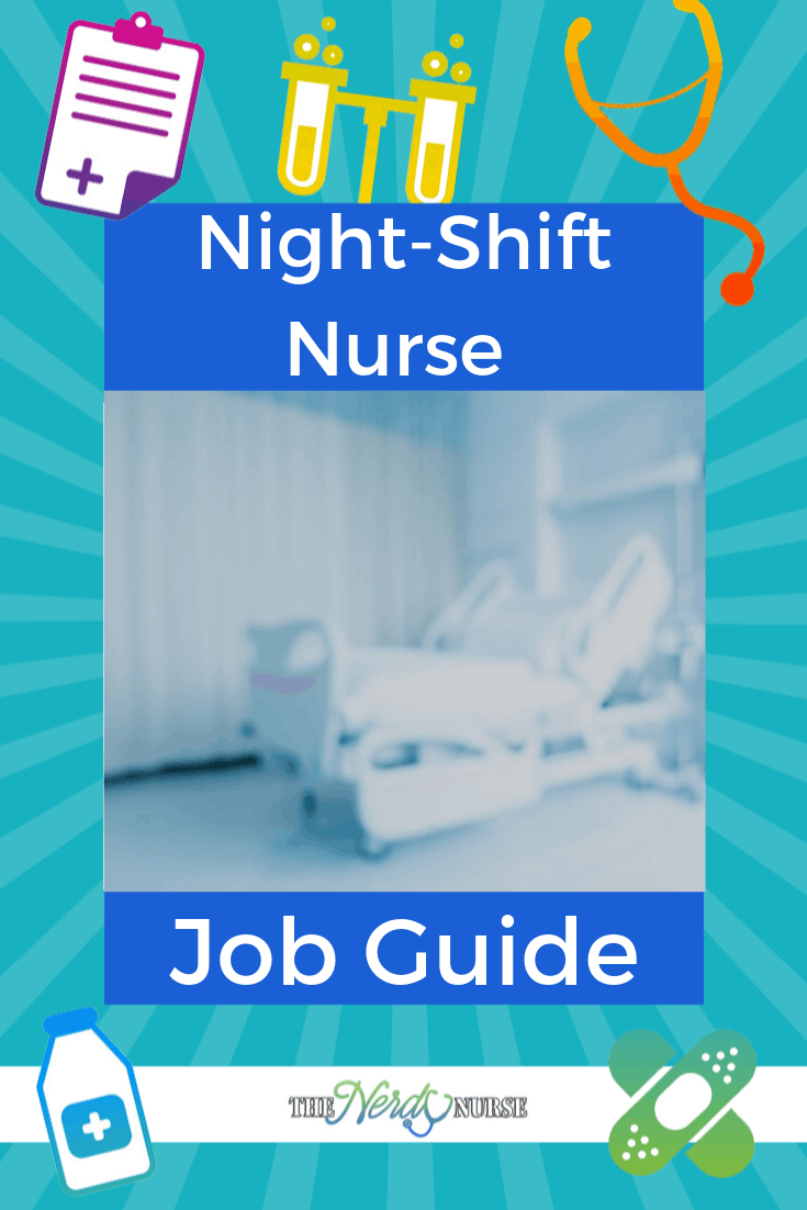 Night-Shift Nurse Job Guide. The ultimate job guide for a night shift nurse. #thenerdynurse #nurse #nurses #nightshift #night #nightshiftnurse #nurselife