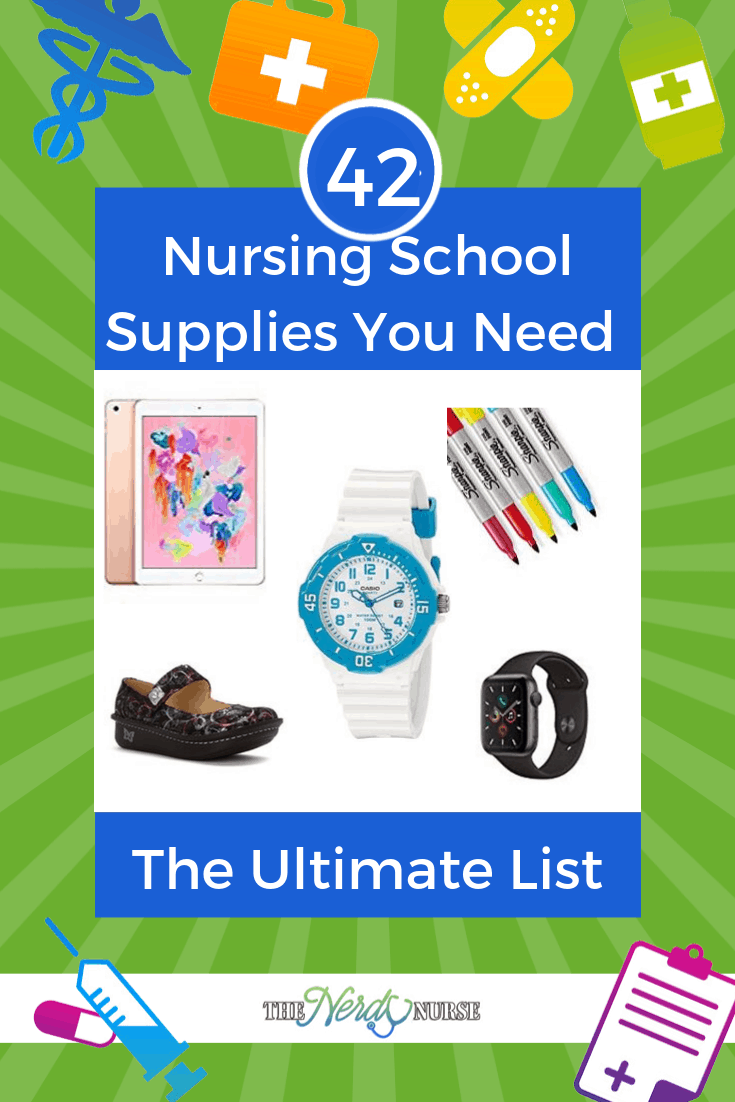42 Nursing School Supplies You Need - The Ultimate List #thenerdynurse #nurse #nurses #newnurse #supplies #nursingschool