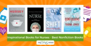 Inspirational Books for Nurses - The Best Nonfiction Books For Nurses