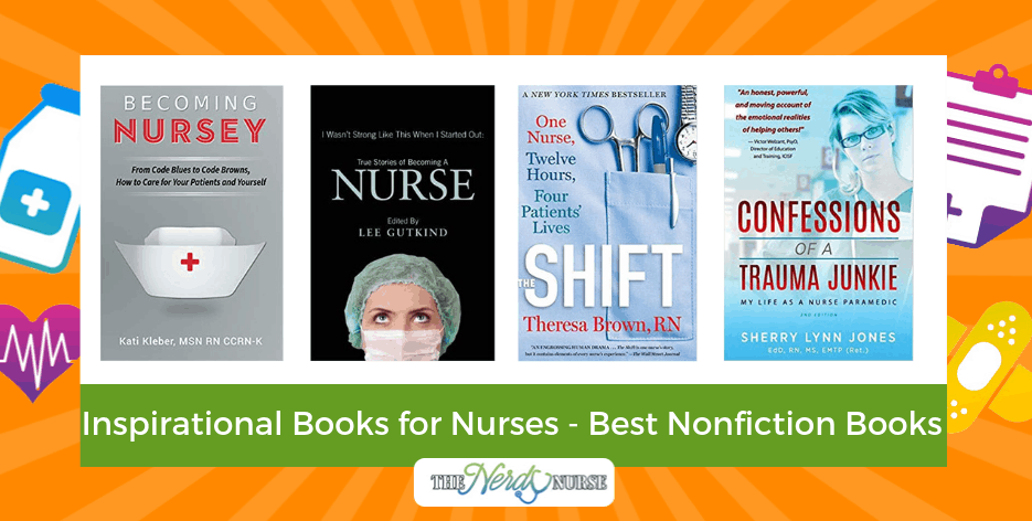 Inspirational Books for Nurses - The Best Nonfiction Books For Nurses
