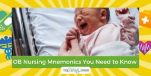OB Nursing Mnemonics You Need to Know in Labor and Delivery