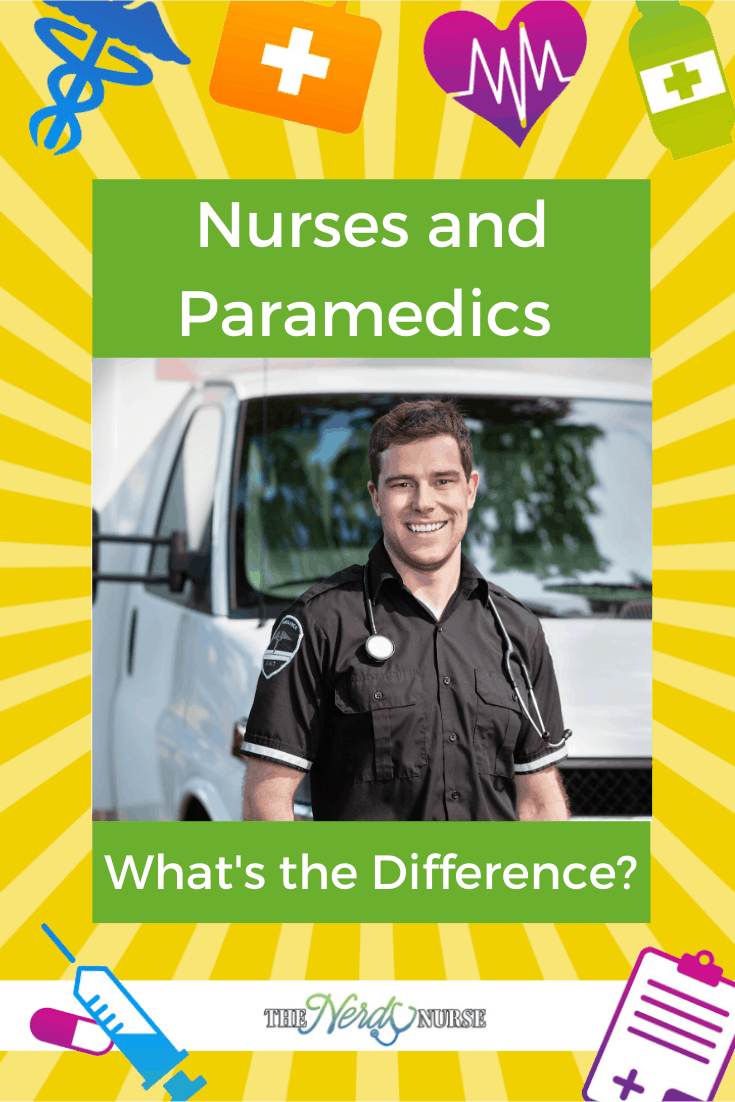 Nurses and Paramedics - What's the Difference? Lets look at the difference between a nurse and a paramedic so you can pick the right career for your. #thenerdynurse #nurse #nurses #nursespeciality #ERnurse #paramedic