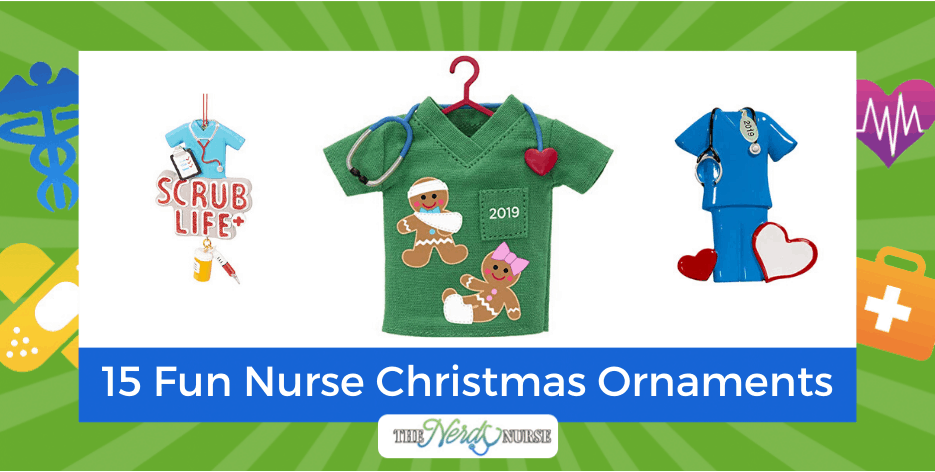 15 Fun Nurse Christmas Ornaments