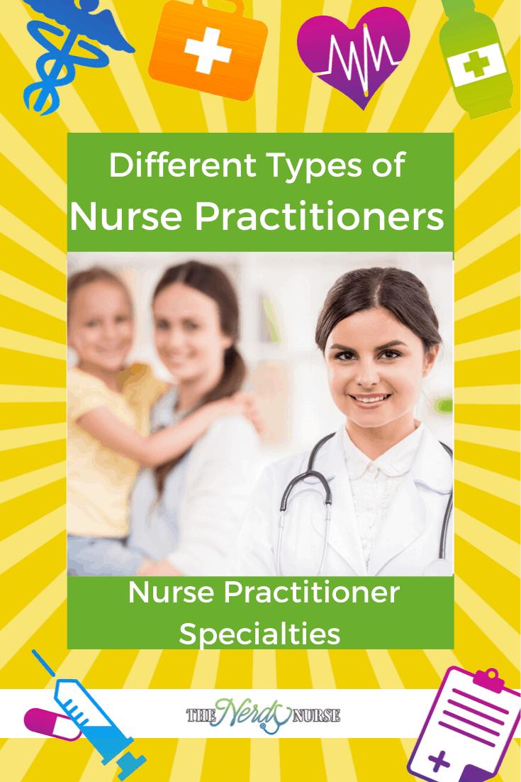 Different Types of Nurse Practitioners - Nurse Practitioner Specialties. #thenerdynurse #nurse #nurses #nursespecialities #NP #nursepractitioner