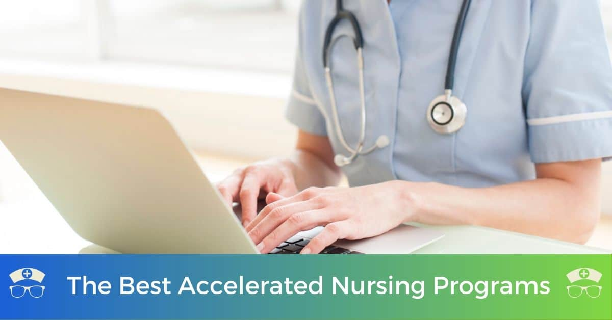 The Best Accelerated Nursing Programs