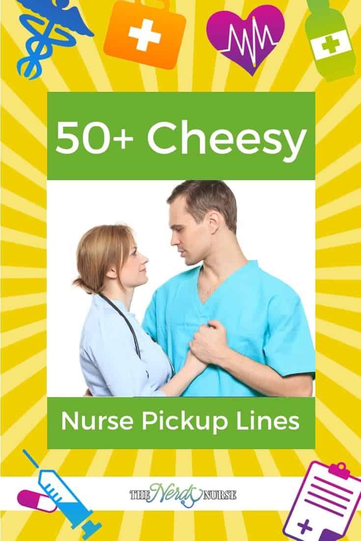 50+ Cheesy Nurse Pickup Lines