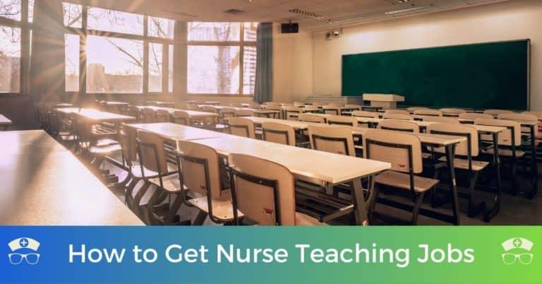 How to Get Nurse Teaching Jobs
