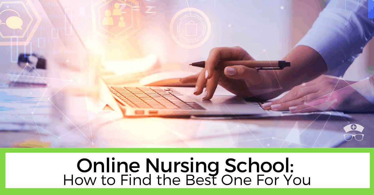 Online Nursing School - How to Find the Best One For You