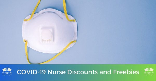COVID-19 Nurse Discounts and Freebies