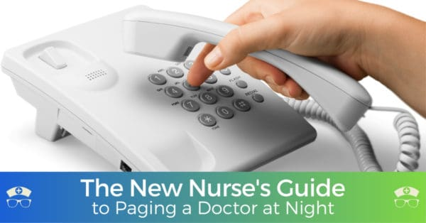 The New Nurses Guide to Paging a Doctor at Night