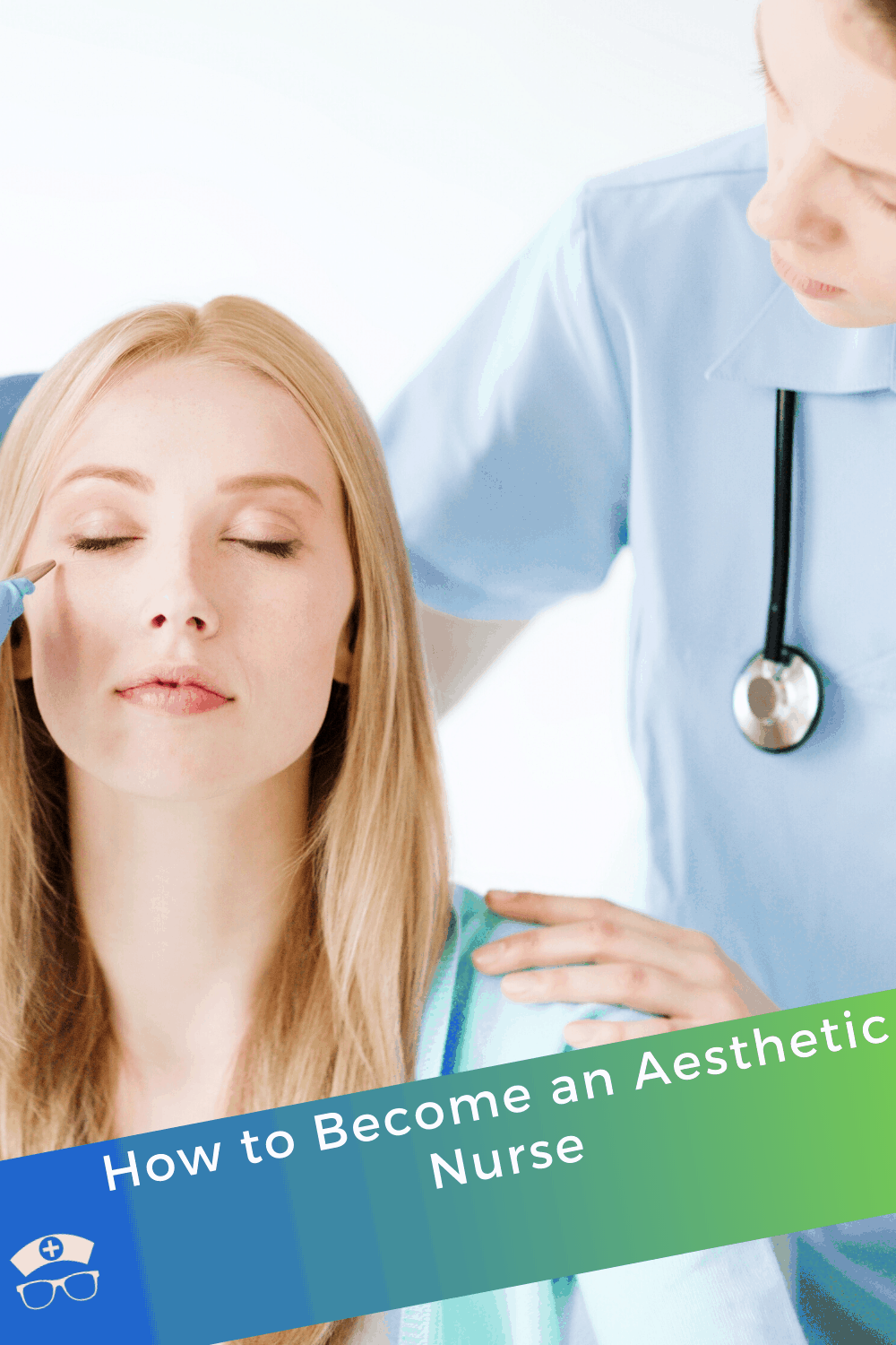 How to Become an Aesthetic Nurse. If you are already a nurse looking for other employment, or a new nurse looking for your specialty, let's look at how to become an aesthetic nurse. #thenerdynurse #nurse #nurses #nursespeciality #nursingspeciality #nursecareer