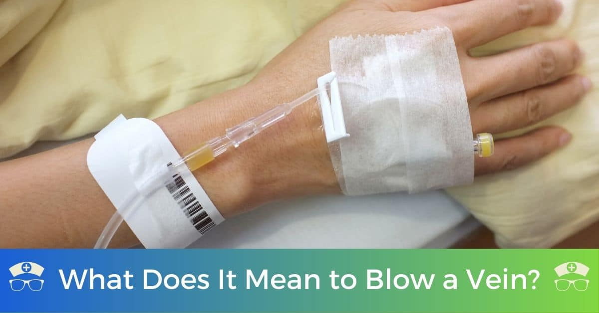 What Does It Mean to Blow a Vein?
