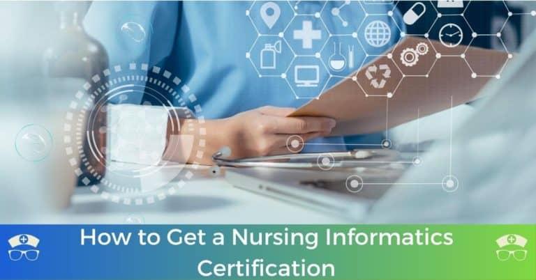 How to Get a Nursing Informatics Certification