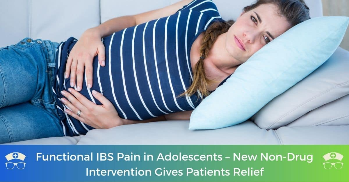 Functional IBS Pain in Adolescents - New Non-Drug Intervention Gives Patients Relief