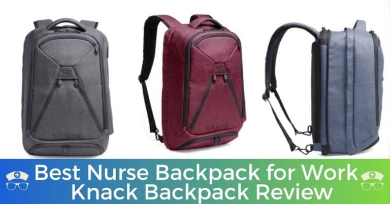 Best Nurse Backpack for Work - Knack Backpack Review
