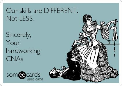 CNA skills are different not less