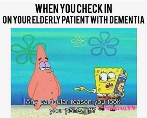 Elderly patient with dementia meme