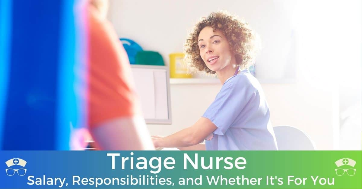 Triage Nurse Salary, Responsibilities, and Whether It's For You