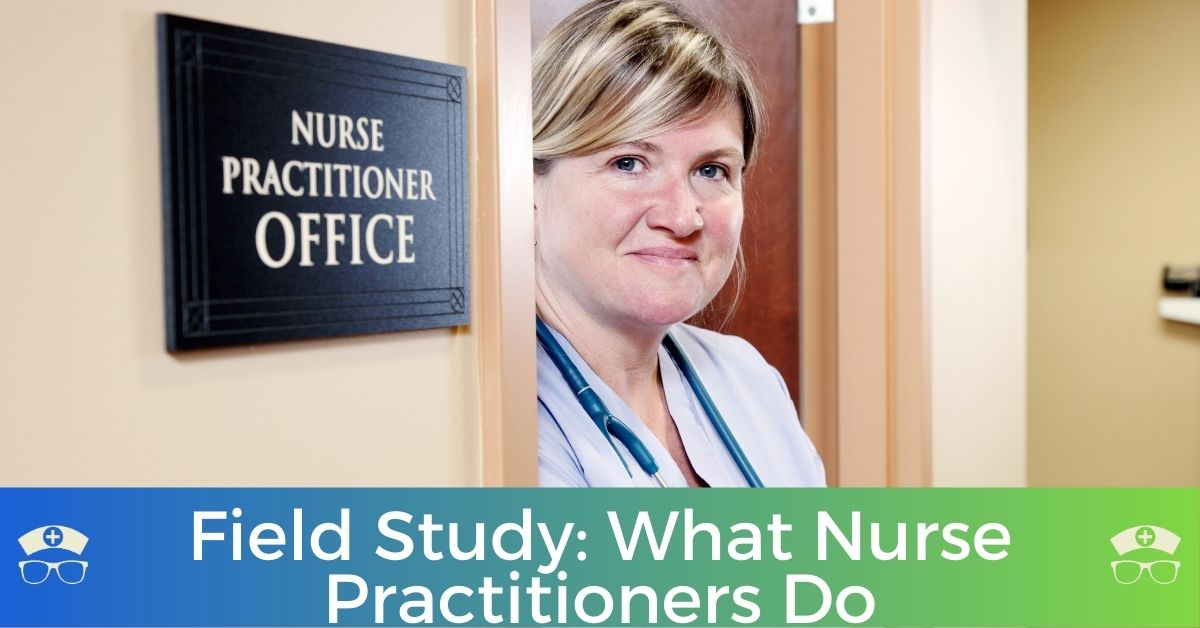 Field Study: What Nurse Practitioners Do