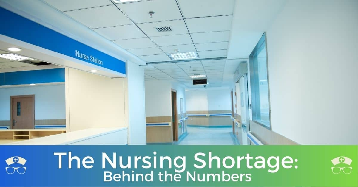 The Nursing Shortage: Behind the Numbers